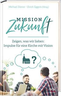 Mission Zukunft