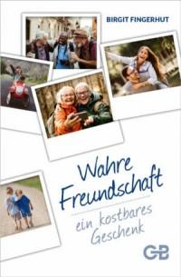 Wahre Freundschaft - ein kostbares Geschenk