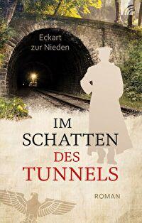 Im Schatten des Tunnels