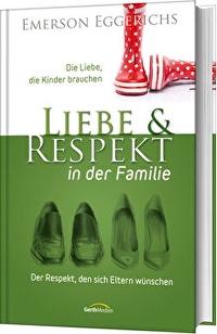 Liebe & Respekt in der Familie
